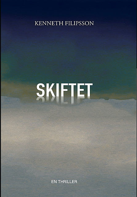 Skiftet, Kenneth Filipsson
