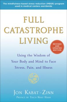 Full Catastrophe Living (Revised Edition), Jon Kabat-Zinn