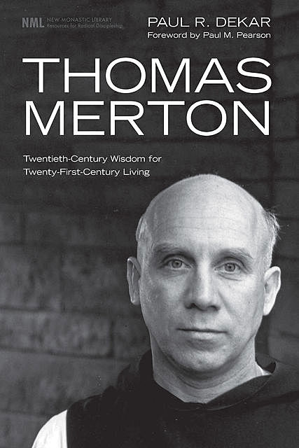 Thomas Merton, Paul R. Dekar