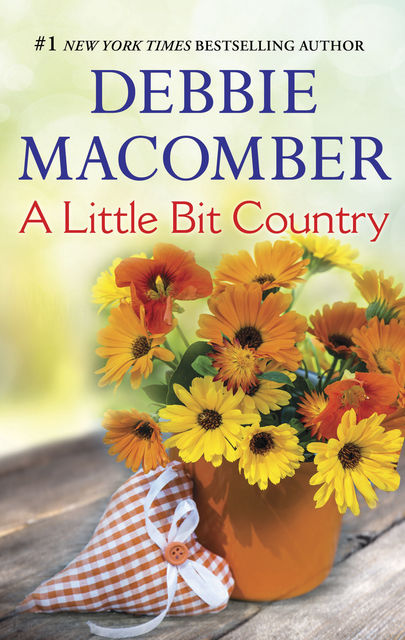 A Little Bit Country, Debbie Macomber