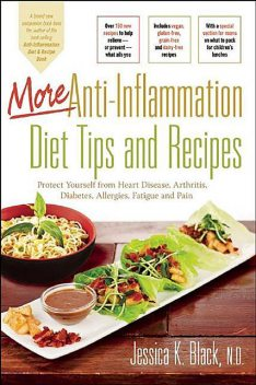 The Anti-Inflammation Diet and Recipe Book, Second Edition, Jessica K.Black