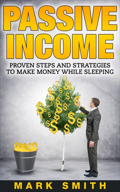 Passive Income, Mark Smith