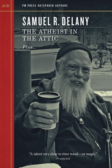 The Atheist in the Attic, Samuel Delany
