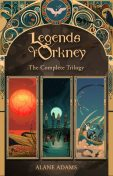 The Legends of Orkney, Alane Adams