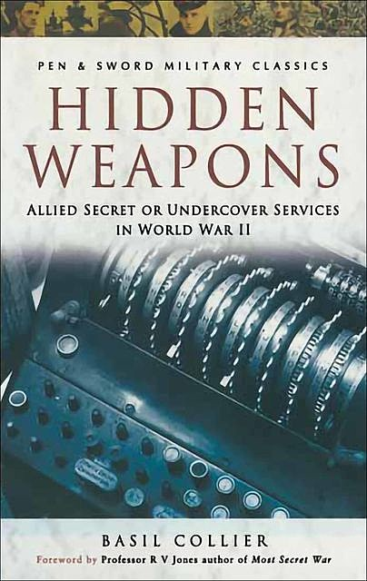 Hidden Weapons, Basil Collier
