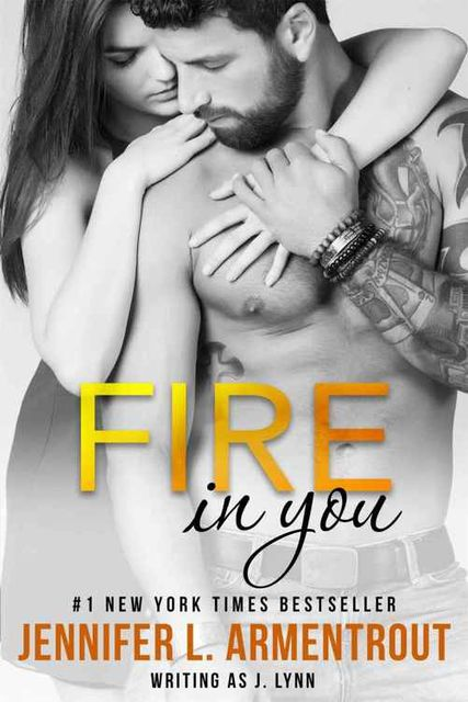 Fire In You: Volume Six (Wait for You Series), Jennifer L. Armentrout