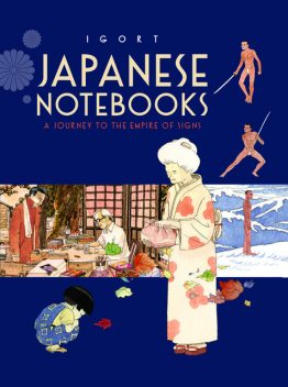 Japanese Notebooks, Igort
