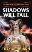 Shadows Will Fall, Trey Garrison
