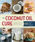 The Coconut Oil Cure, Sonoma Press