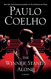 The Winner Stands Alone, Paulo Coelho
