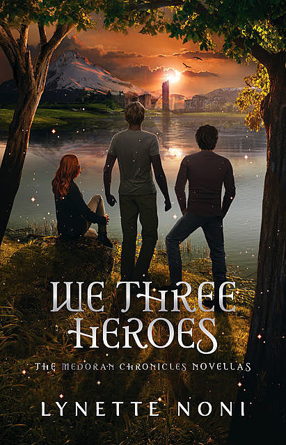 We Three Heroes, Lynette Noni