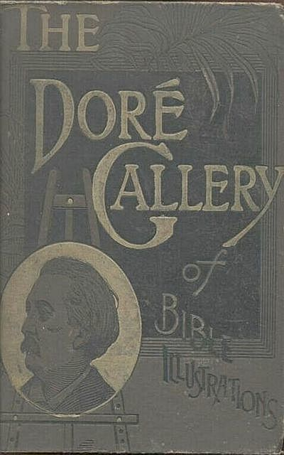 The Dore Gallery of Bible, Various Various