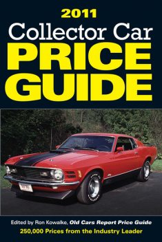 2011 Collector Car Price Guide, Ron Kowalke