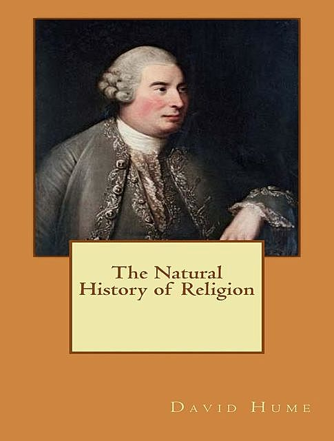 The Natural History of Religion, David Hume