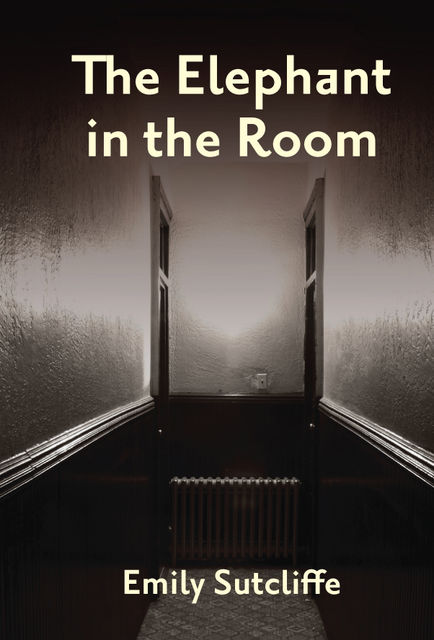 The Elephant in the Room, Emily Sutcliffe