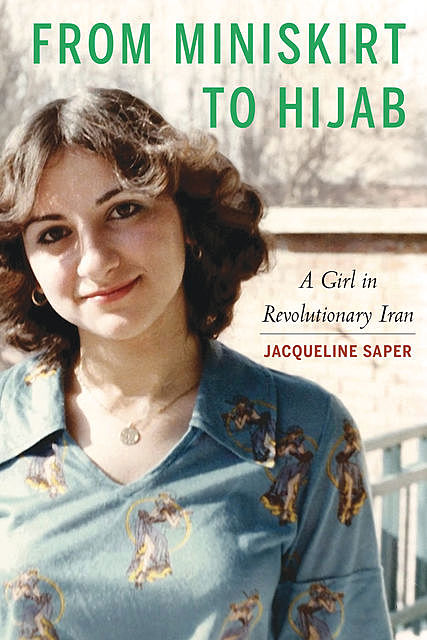 From Miniskirt to Hijab, Jacqueline Saper