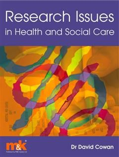 Research Issues in Health and Social Care, David Cowan