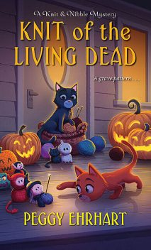 Knit of the Living Dead, Peggy Ehrhart