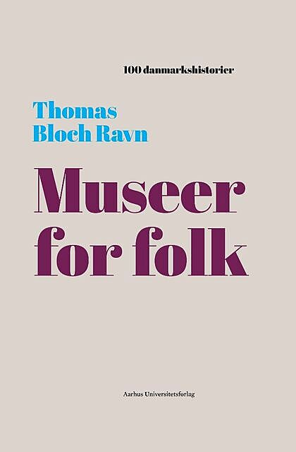 Museer for folk, Thomas Bloch Ravn