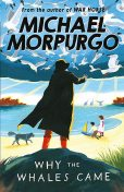 Why the Whales Came, Michael Morpurgo