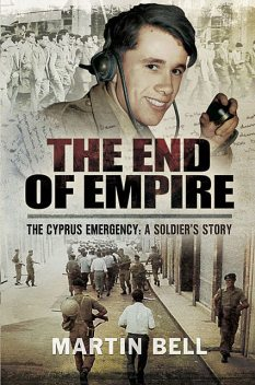 The End of Empire, Martin Bell