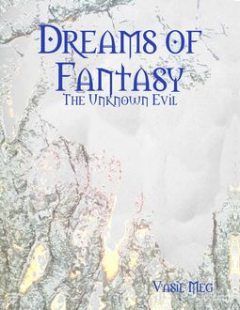 Dreams of Fantasy: The Unknown Evil, Vasil Meg