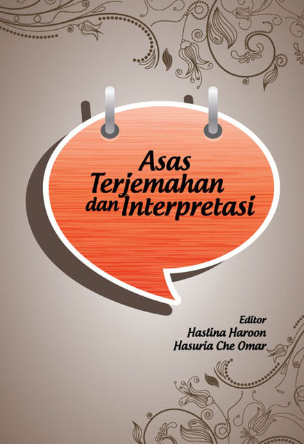 Introduction to Translation and Interpreting, Hasuria Che Omar