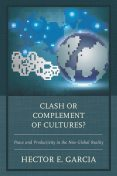 Clash or Complement of Cultures, Hector Garcia