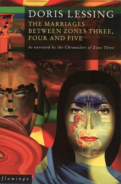 The Marriages Between Zones 3, 4 and 5 (Canopus in Argos: Archives Series, Book 2), Doris Lessing