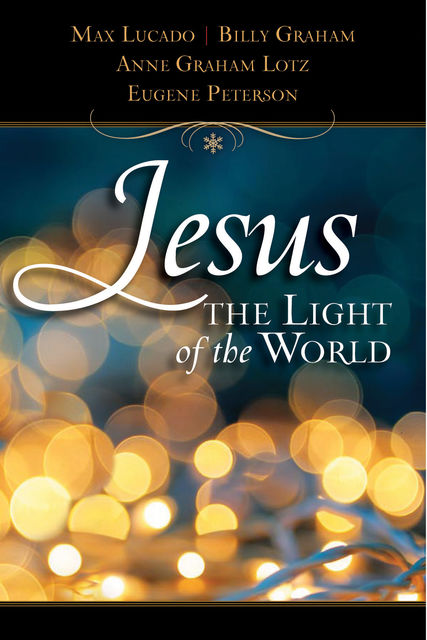 Jesus, Light of the World, Thomas Nelson