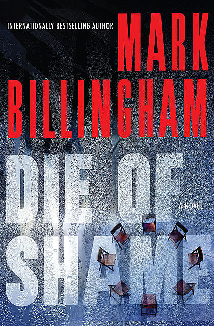 Die of Shame, Mark Billingham