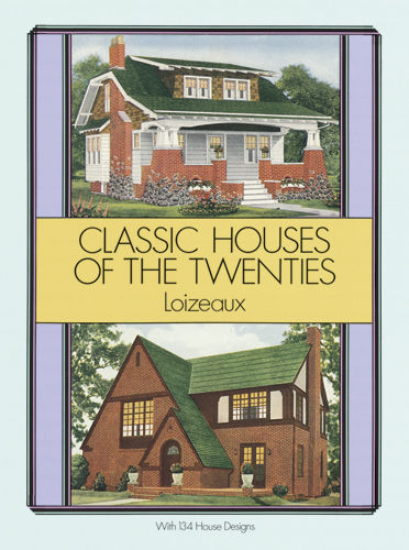 Classic Houses of the Twenties, Loizeaux