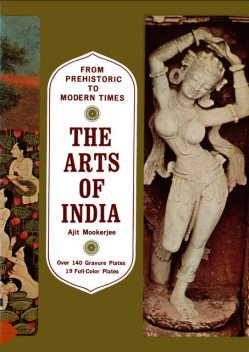 Arts of India, Ajit Mookerjee