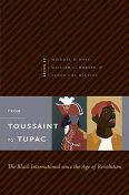 From Toussaint to Tupac, William Martin, Michael O. West, Fanon Che Wilkins