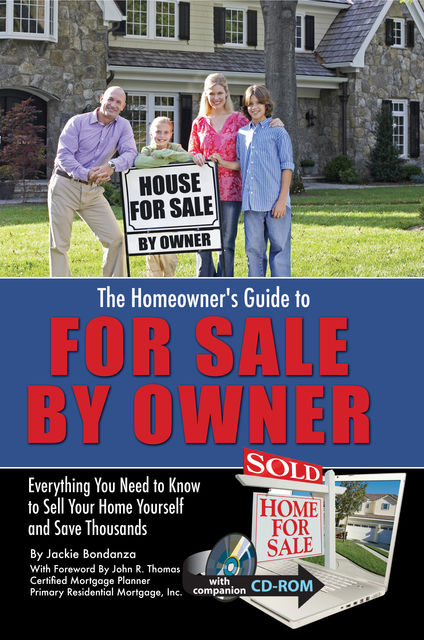 The Homeowner's Guide to For Sale By Owner, Jackie Bondanza