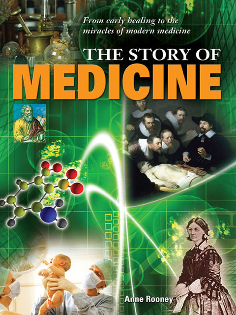 The Story of Medicine, Anne Rooney