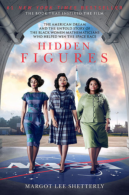 Hidden Figures, Margot Lee Shetterly