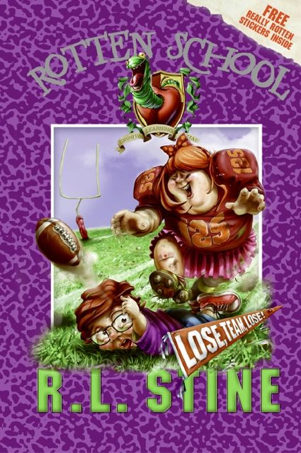 Rotten School #4: Lose, Team, Lose!, R.L.Stine