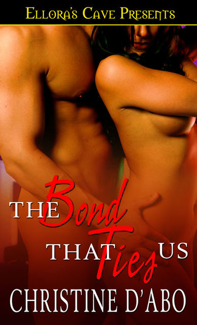 The Bond That Ties Us, Christine d'Abo