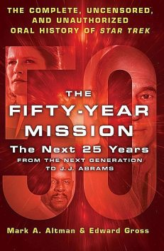 The Fifty-Year Mission – The Next 25 Years, Volume 2, Edward Gross