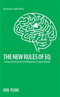 BSS: The New Rules of EQ. Using emotional intelligence to get ahead, Yeung Rob