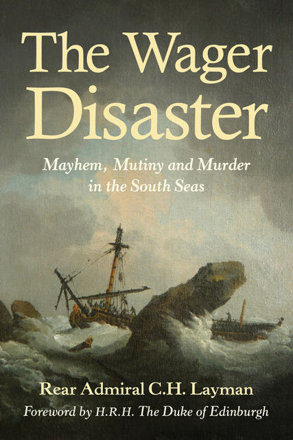 Wager Disaster, C.H. Layman