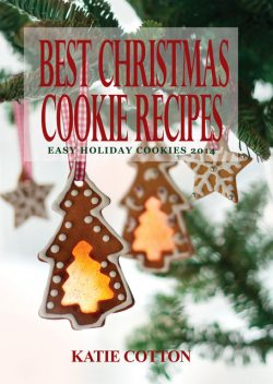 Best Christmas Cookie Recipes, Katie Cotton