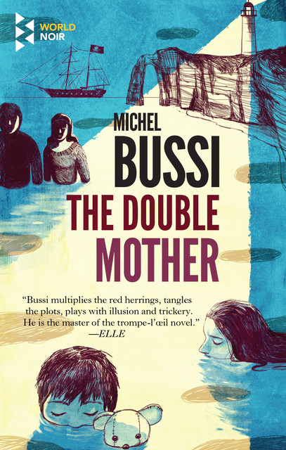 The Double Mother, Michel Bussi