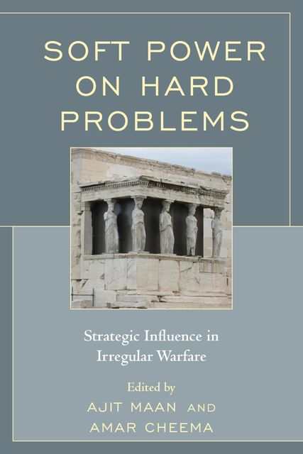 Soft Power on Hard Problems, Amar Cheema, Edited by Ajit Maan