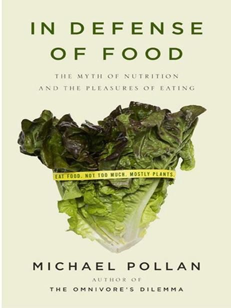In Defense of Food, Michael Pollan