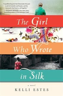 Girl Who Wrote in Silk, Kelli Estes