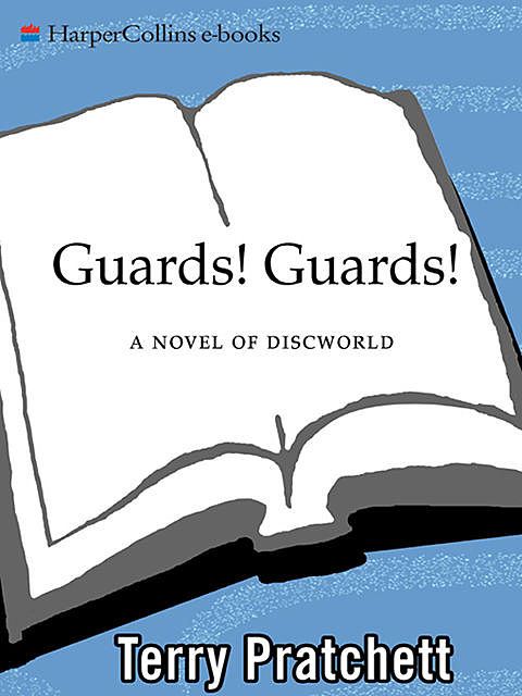 Discworld 08 - Guards! Guards!, Terry David John Pratchett