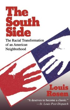 The South Side, Louis Rosen