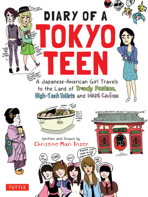 Diary of a Tokyo Teen, Christine Mari Inzer